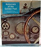 Motorcars of the Golden Past