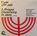 Hear O Israel: A Prayer Ceremony in Jazz