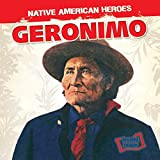 Geronimo (Native American Heroes)