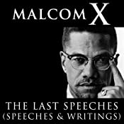 Malcolm X: The Last Speeches | [Malcolm X]