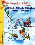Geronimo Stilton, Tome 33 : Ouille, ouille, ouille... Quelle trouille !
