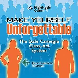 Make Yourself Unforgettable Speech