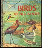 Birds of All Kinds by Unknown