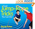 Cool Jump-Rope Tricks You Can Do!: A...
