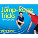 Cool Jump Rope Tricks You Can Do Kindle Edition