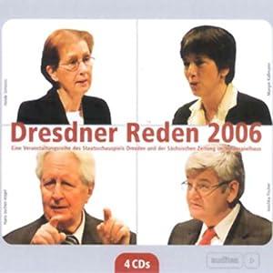 Dresdner Reden 2006 Hörbuch