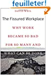 The Fissured Workplace - Why Work Bec...
