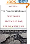 The Fissured Workplace: Why Work Beca...