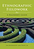 img - for Ethnographic Fieldwork: A Beginner's Guide book / textbook / text book
