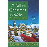 A Killer's Christmas in Wales: A Penny Brannigan Mysteryby Elizabeth J. Duncan