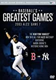 Baseballs Greatest Games: 2003 ALCS Game 7