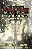 Dark Lord of Kismera: Knights of Kismera