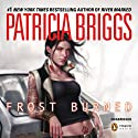 Frost Burned: Mercy Thompson, Book 7 Audiobook by Patricia Briggs Narrated by Lorelei King