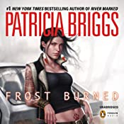 Frost Burned: Mercy Thompson, Book 7 | Patricia Briggs