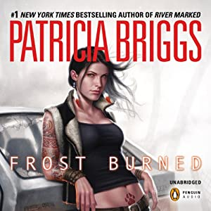 Frost Burned: Mercy Thompson, Book 7 | [Patricia Briggs]