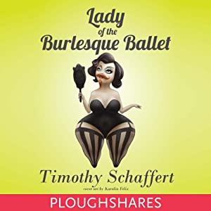 Lady of the Burlesque Ballet Audiobook