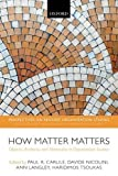 img - for How Matter Matters: Objects, Artifacts, and Materiality in Organization Studies (Perspectives on Process Organization Studies) by Paul R. Carlile (2014-08-05) book / textbook / text book