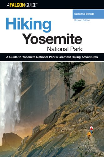 Hiking Yosemite National Park, 2nd (Hiking Guide Series)