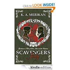 Scavengers: July (Scavengers #1) (Gentlemen's Tales of Love, Lust and the Undead)