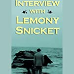Interview with Lemony Snicket (a.k.a. Daniel Handler) | Lemony Snicket