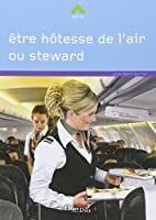 ETRE HOTESSE DE L'AIR/STEWART