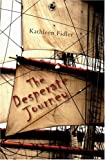 The Desperate Journey (Kelpies)