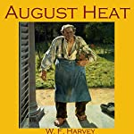 August Heat | W. F. Harvey