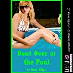 Bent Over at the Pool: My Very Rough First Anal Sex Experience: A Rough Sex in Public Erotica Story | Andi Allyn