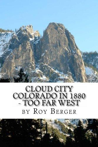 Cloud City Colorado In 1880 - Too Far West PDF
