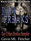 img - for Raw Freaks (Gay Urban Erotica Sampler) book / textbook / text book
