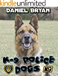 K-9 Police Dogs (English Edition)