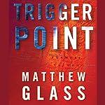 Trigger Point   Matthew Glass