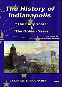 The History of Indianapolis