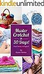 Crochet: Master Crochet In  30 Days (...