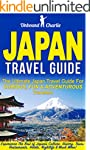 Japan Travel Guide: The Ultimate Japa...