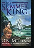 Summer King --1999 publication. (0670884634) by O. R. Melling