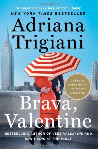 Brava, Valentine: A Novel, Adriana Trigiani
