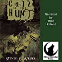 Call to the Hunt Audiobook by Steven E. Wedel Narrated by Theo Holland