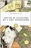 Sotto il cuscino di Lady Onogoro (8845273458) by Alison Fell