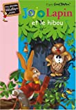 img - for Jojo Lapin et le hibou (French Edition) book / textbook / text book