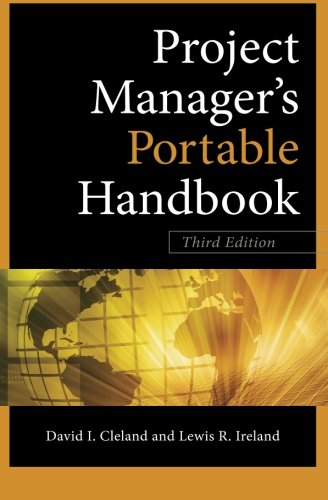 Project Managers Portable Handbook, Third Edition...