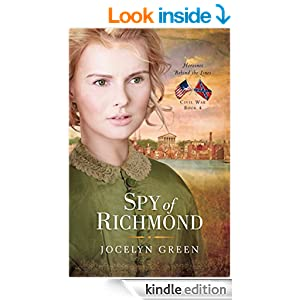 Spy of Richmond (Heroines Behind the Lines Book 4)