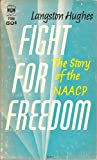 Fight For Freedom The Story of the NAACP