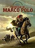 """Afficher """"Le Voyage de Marco Polo"""""""
