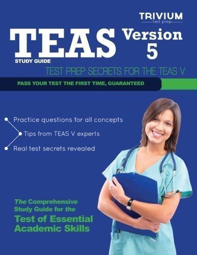Teas Version 5 Study Guide: Test Prep Secrets For The Teas V By Trivium Test Prep (2013) Paperback