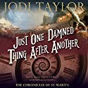 Just One Damned Thing After Another: The Chronicles of St Mary's, Book 1 Audiobook by Jodi Taylor Narrated by Zara Ramm