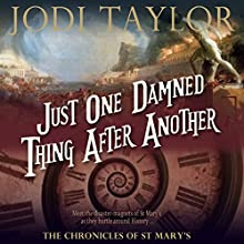 Just One Damned Thing After Another: The Chronicles of St Mary's, Book 1 (       UNABRIDGED) by Jodi Taylor Narrated by Zara Ramm