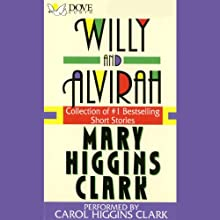 Willy and Alvirah Audiobook by Mary Higgins Clark Narrated by Carol Higgins Clark