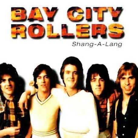 BAY CITY ROLLERS - Shang A Lang - Zortam Music