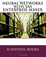 Neural Networks With Sas Enterprise Miner Front Cover